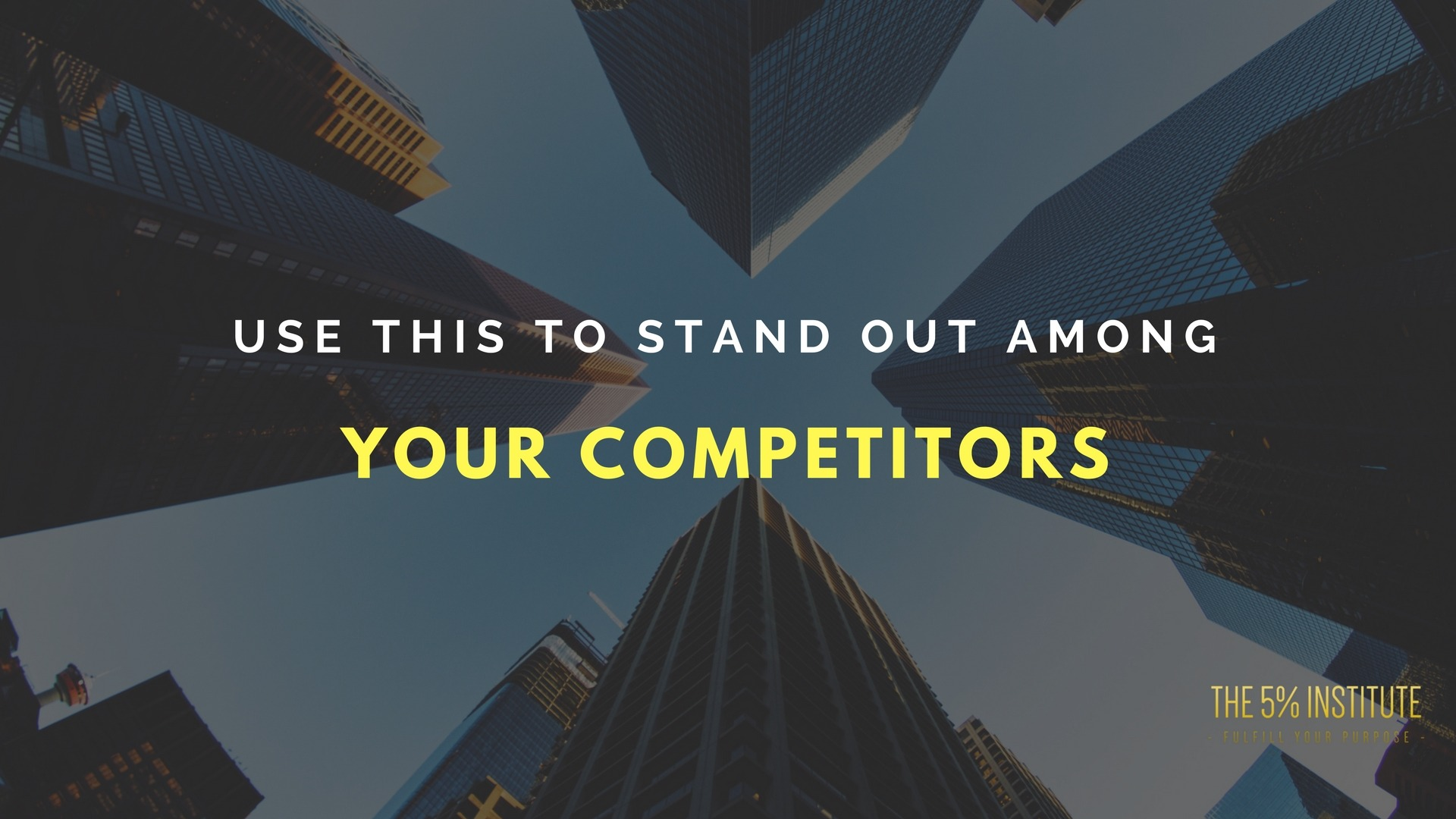 stand out among competitors