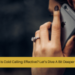 is cold calling effective