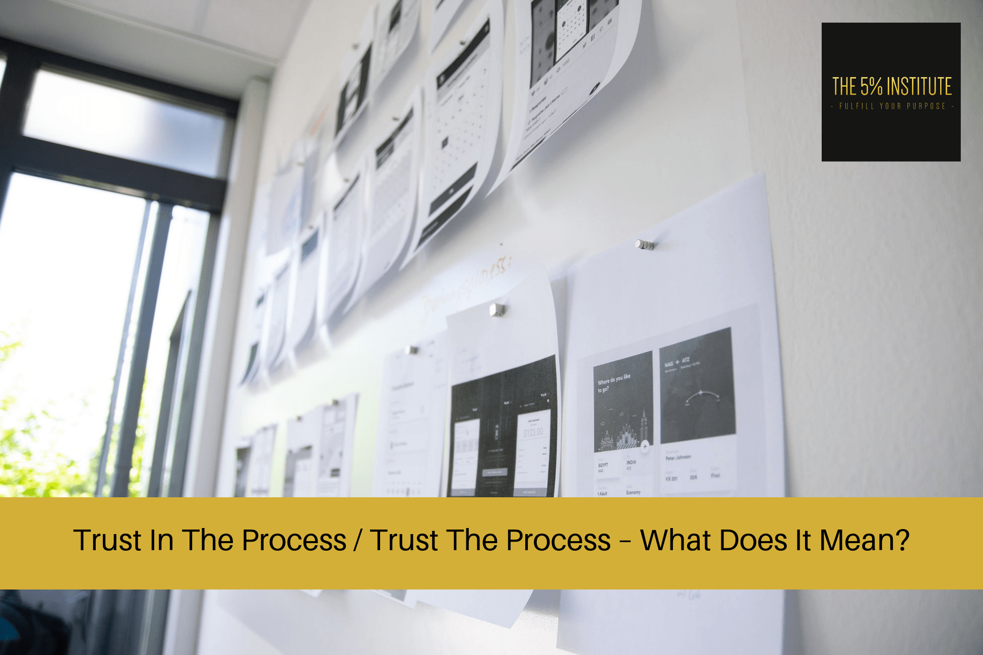 trust in the process / trust the process