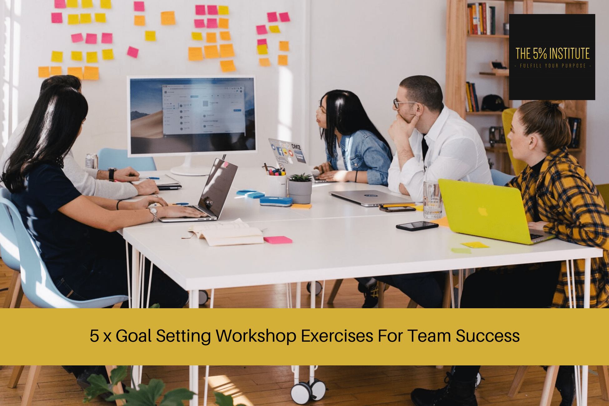 Goal Setting Workshop Exercises