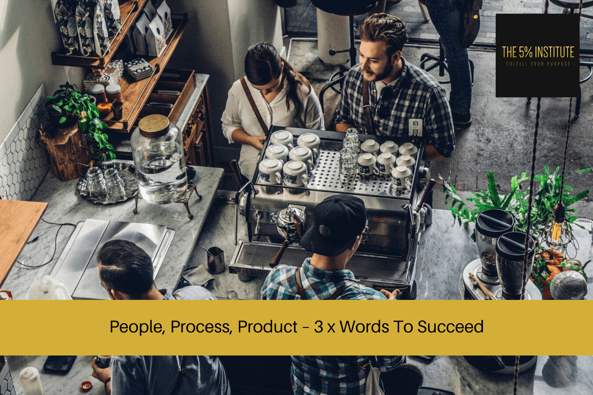 people process product principle marcus