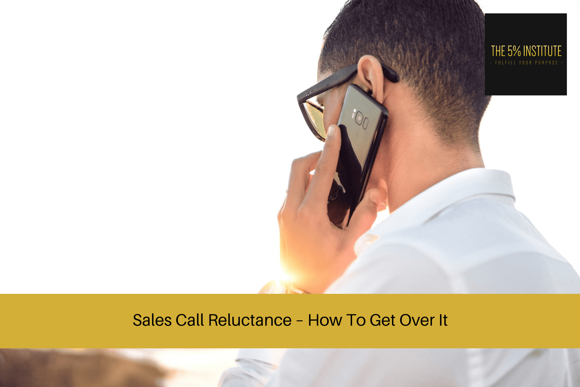 sales call reluctance