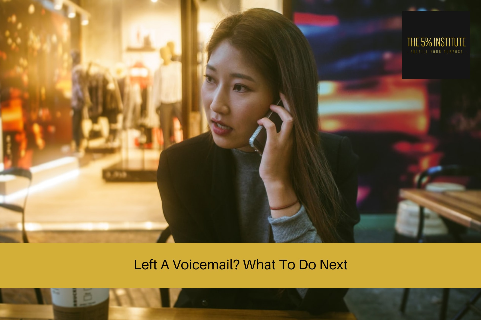 Left A Voicemail? What To Do Next