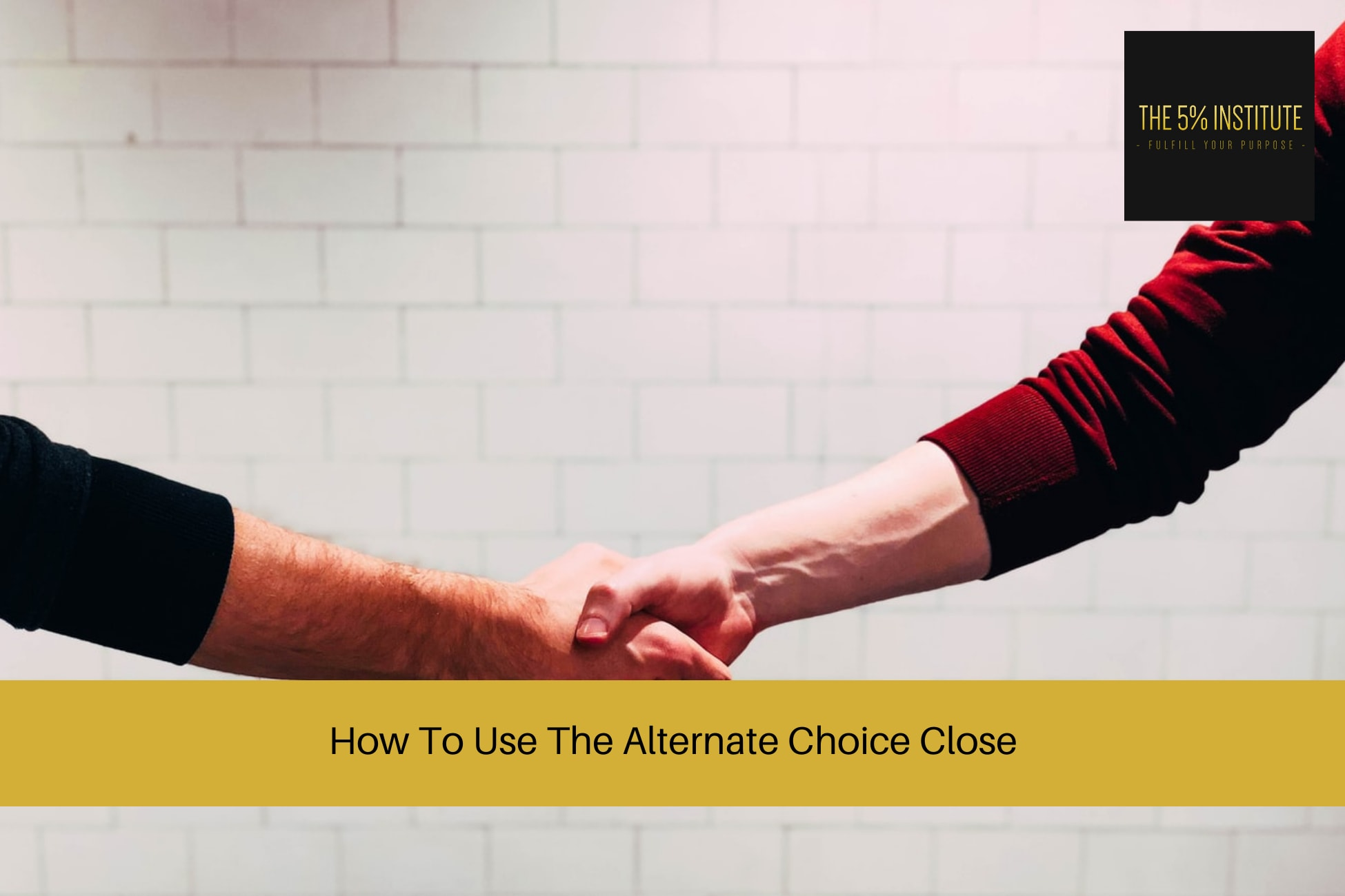 alternate choice close